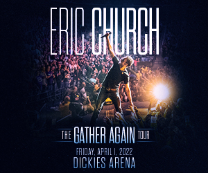 Eric Church | Dickies Arena | April 1, 2022