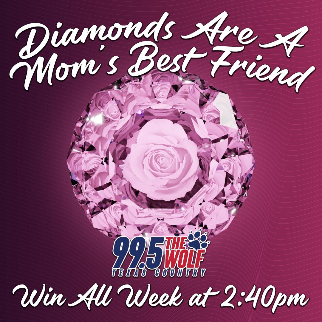 Diamonds are a Mom's Best Friend