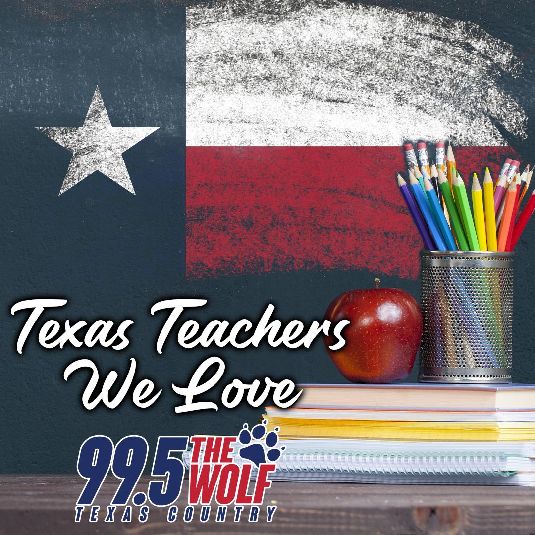 Texas Teachers We Love