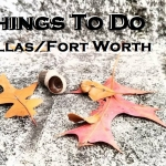 Things To Do in Dallas/Fort Worth Oct 7th-13th