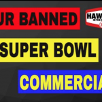 Check Out Our Banned Super Bowl Commercial