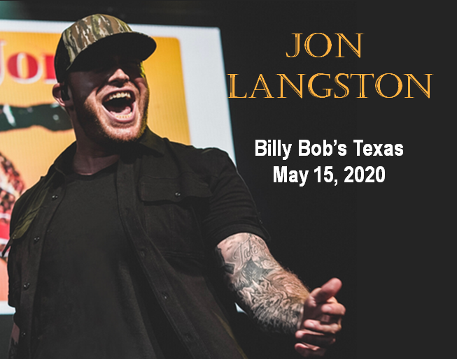 Jon Langston   Billy Bob's Texas   5.15.20