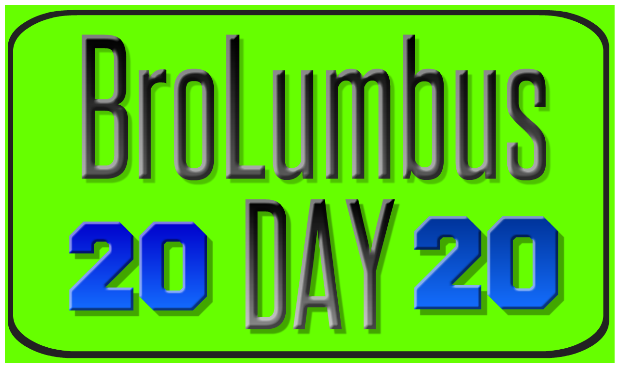 Brolumbus Day 2