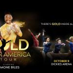 Gold Over America Tour featuring Simone Biles!