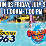 Join Us At Splash Dayz Friday July 30!