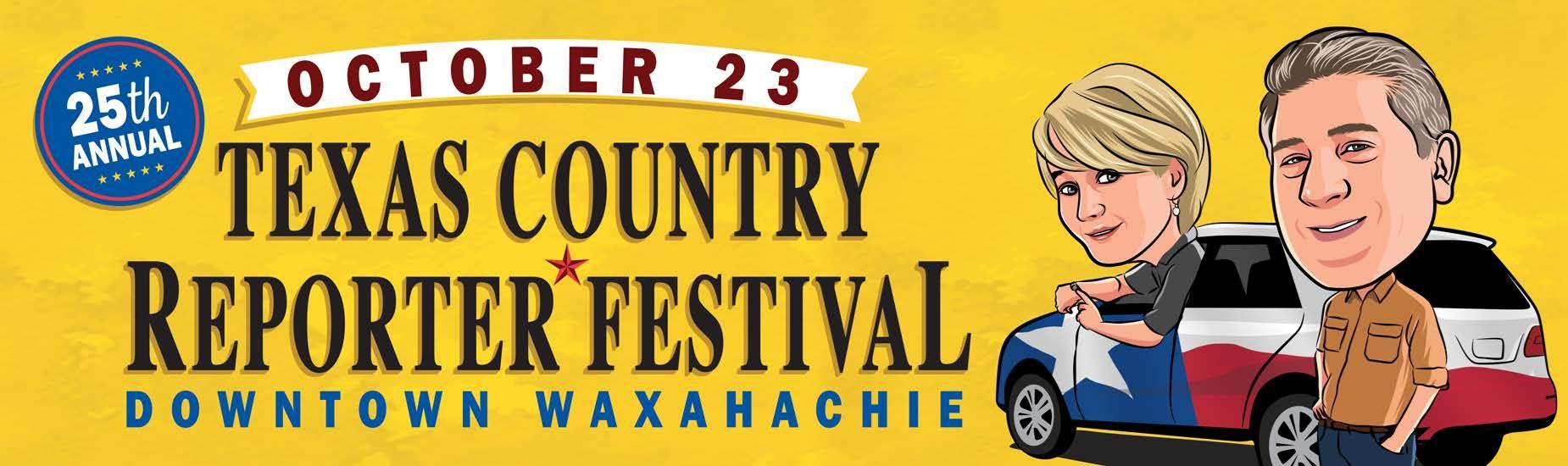 Texas Country Reporter Festival   10.23.21