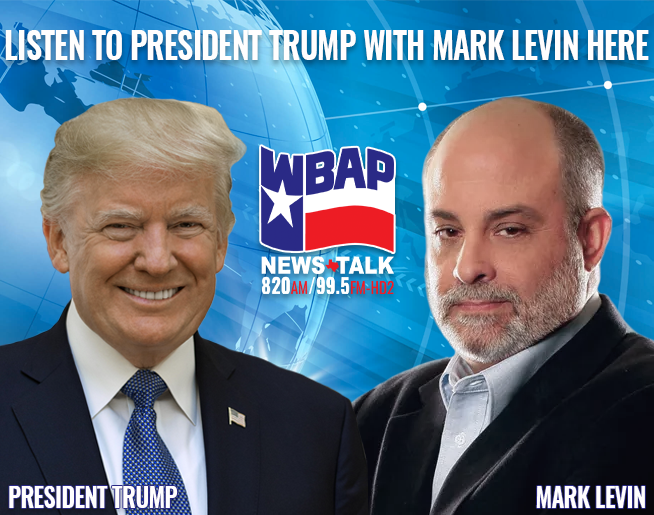 President Trump joins Mark Levin