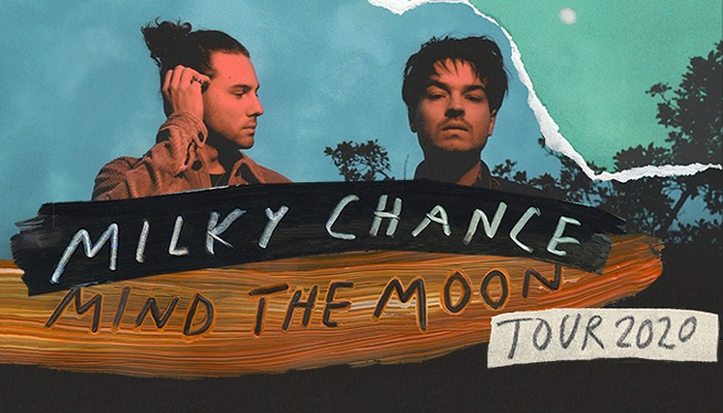 Win Milky Chance Tickets