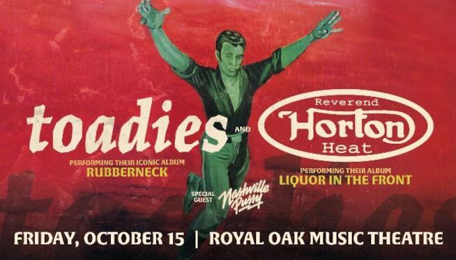10/15/21 – Toadies & Reverend Horton Heat at Royal Oak Music Theatre
