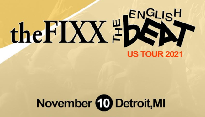 11/10/21 – The Fixx and The English Beat at Majestic Theatre