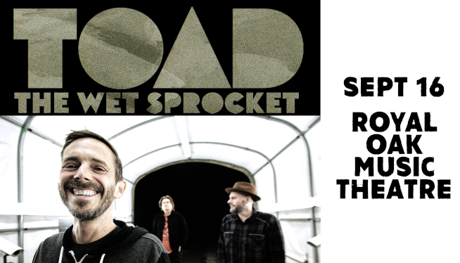 Win Tickets to see Toad The Wet Sprocket