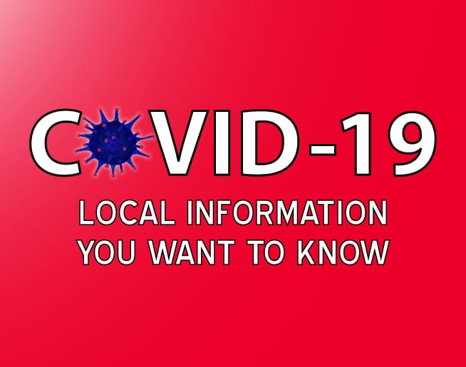 COVID-19 Local Information You Want To Know