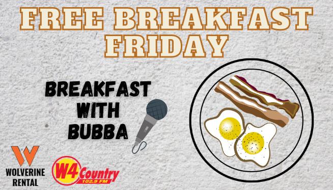 W4 Country's Free Breakfast Fridays