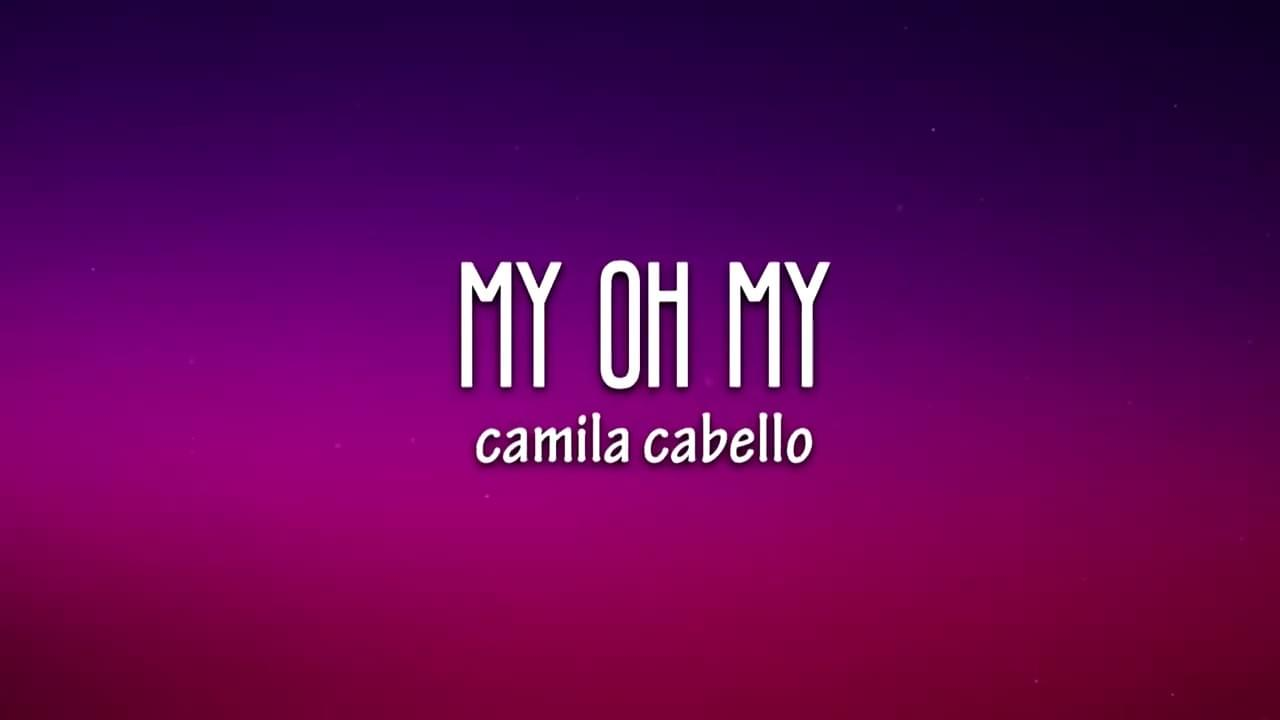 "WATCH: The Music Video For Camila Cabello feat. DaBaby – ""My Oh My"""
