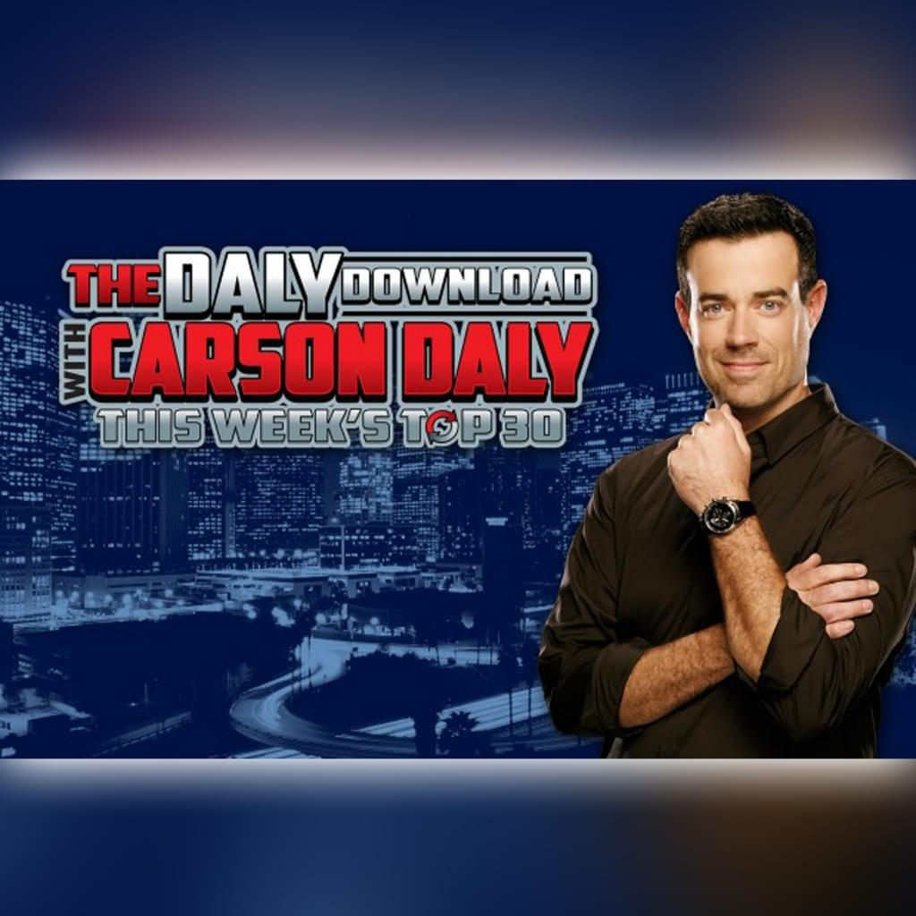 The Daly Download With Carson Daly