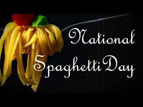 Today Is National Spaghetti Day!