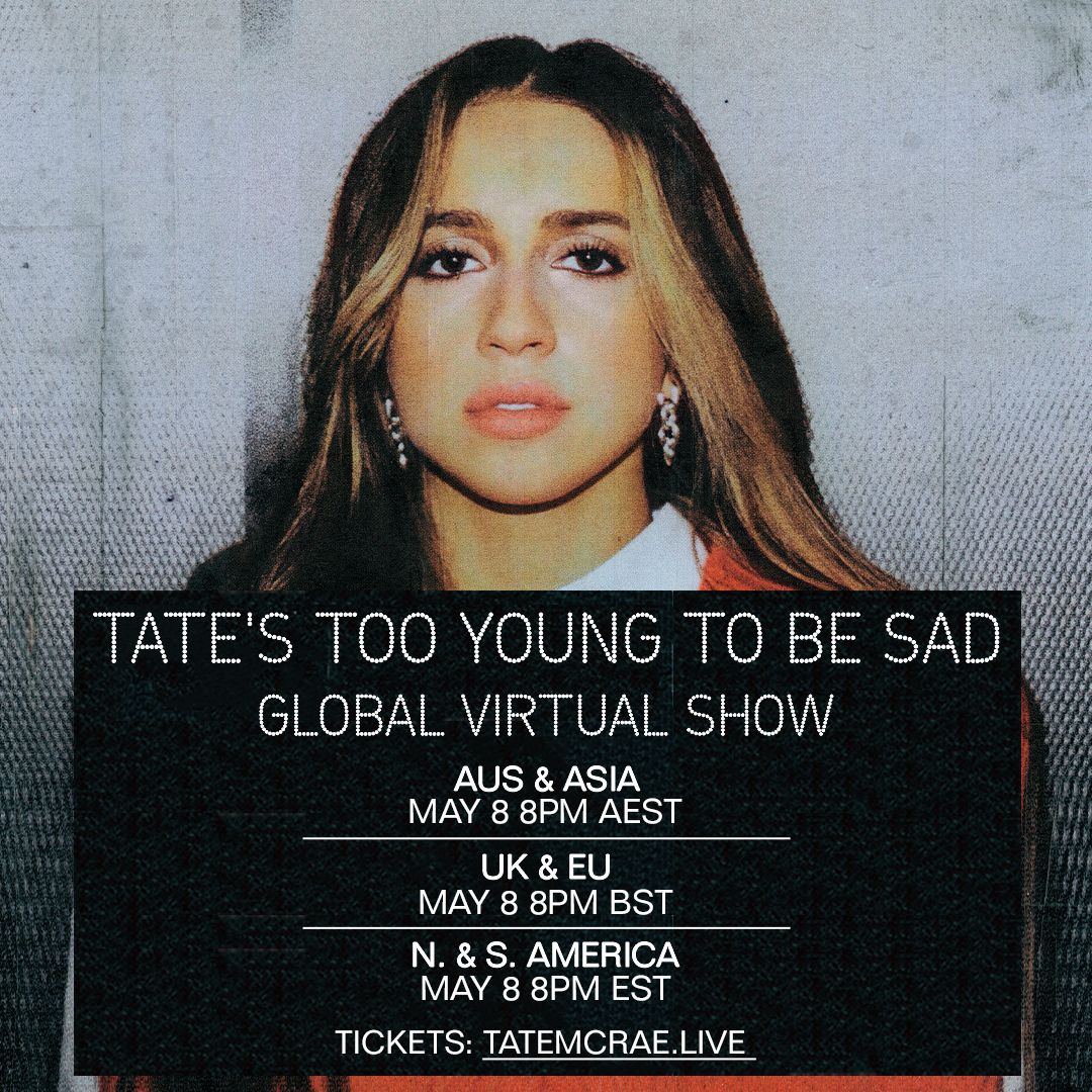 """Experience Tate McRae's """"Tates Too Young To Be Sad"""" Virtual Show on May 8th"""