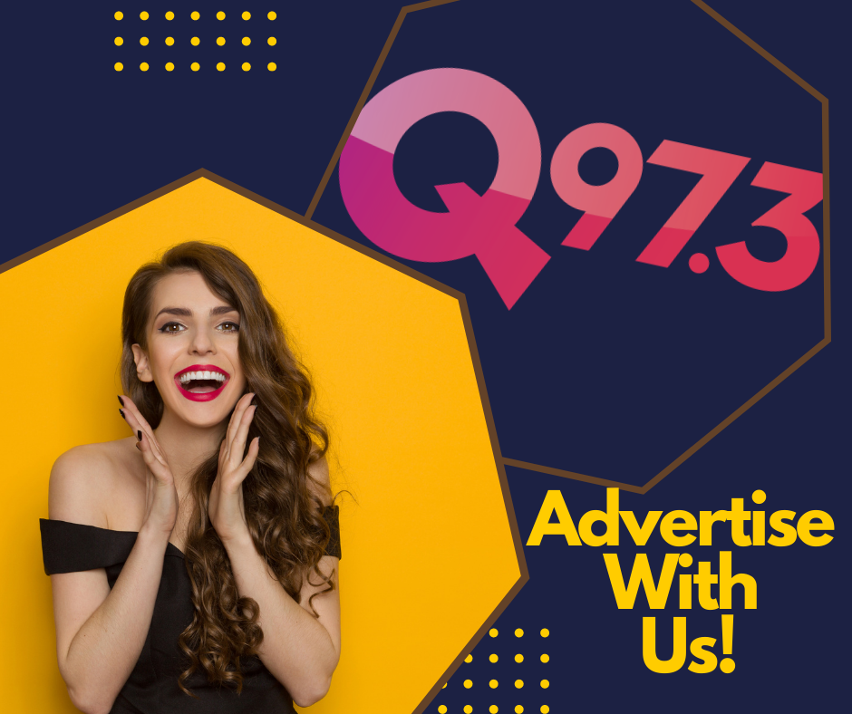 Advertise With Q97.3!
