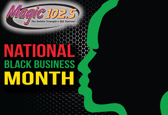 Celebrate National Black Business Month with Magic 102.5
