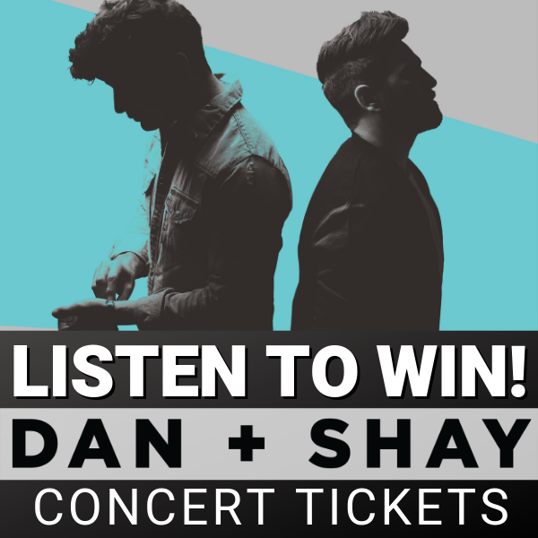 LISTEN TO WIN: Dan + Shay Tuesday!