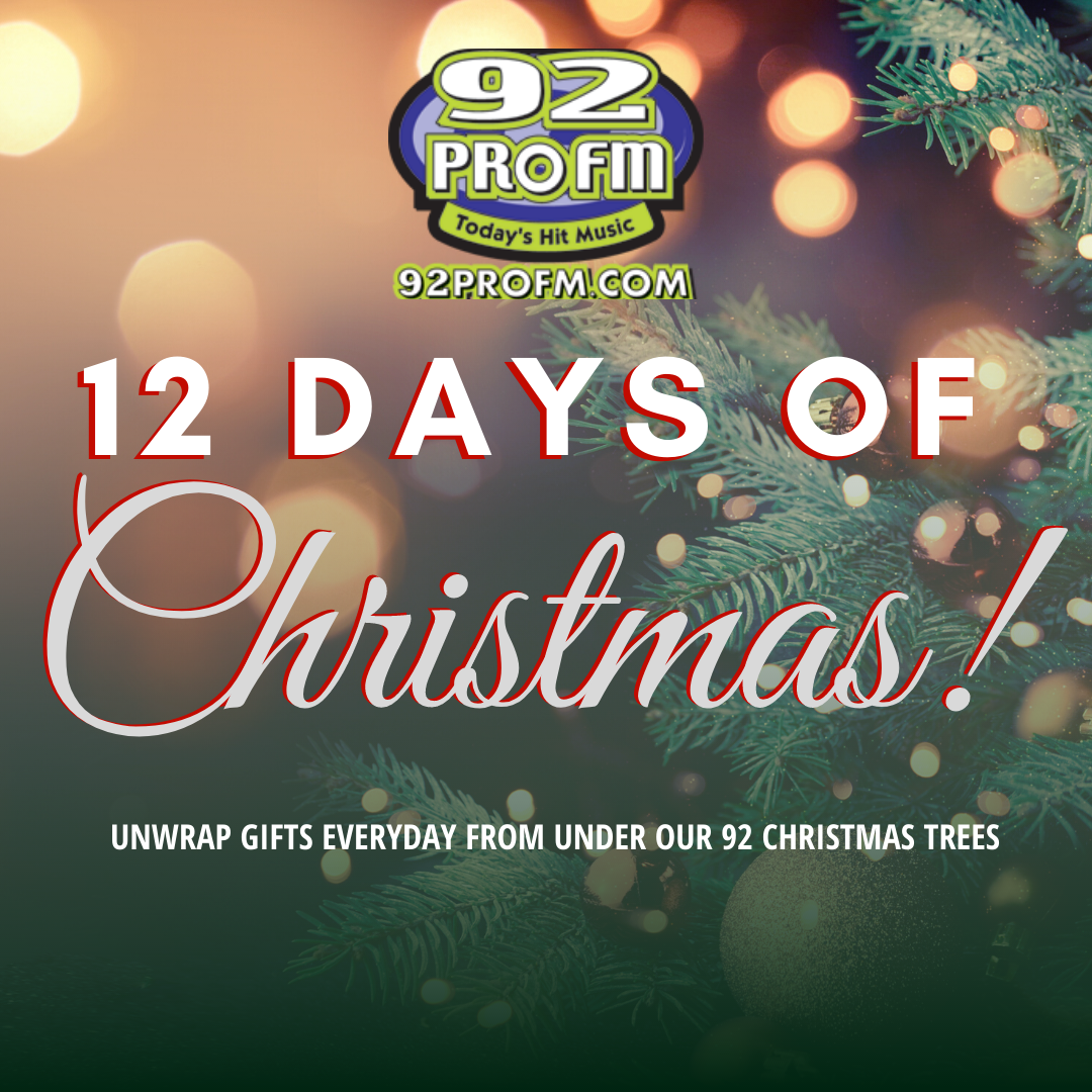 The 92 PRO-FM 12 Days of Christmas