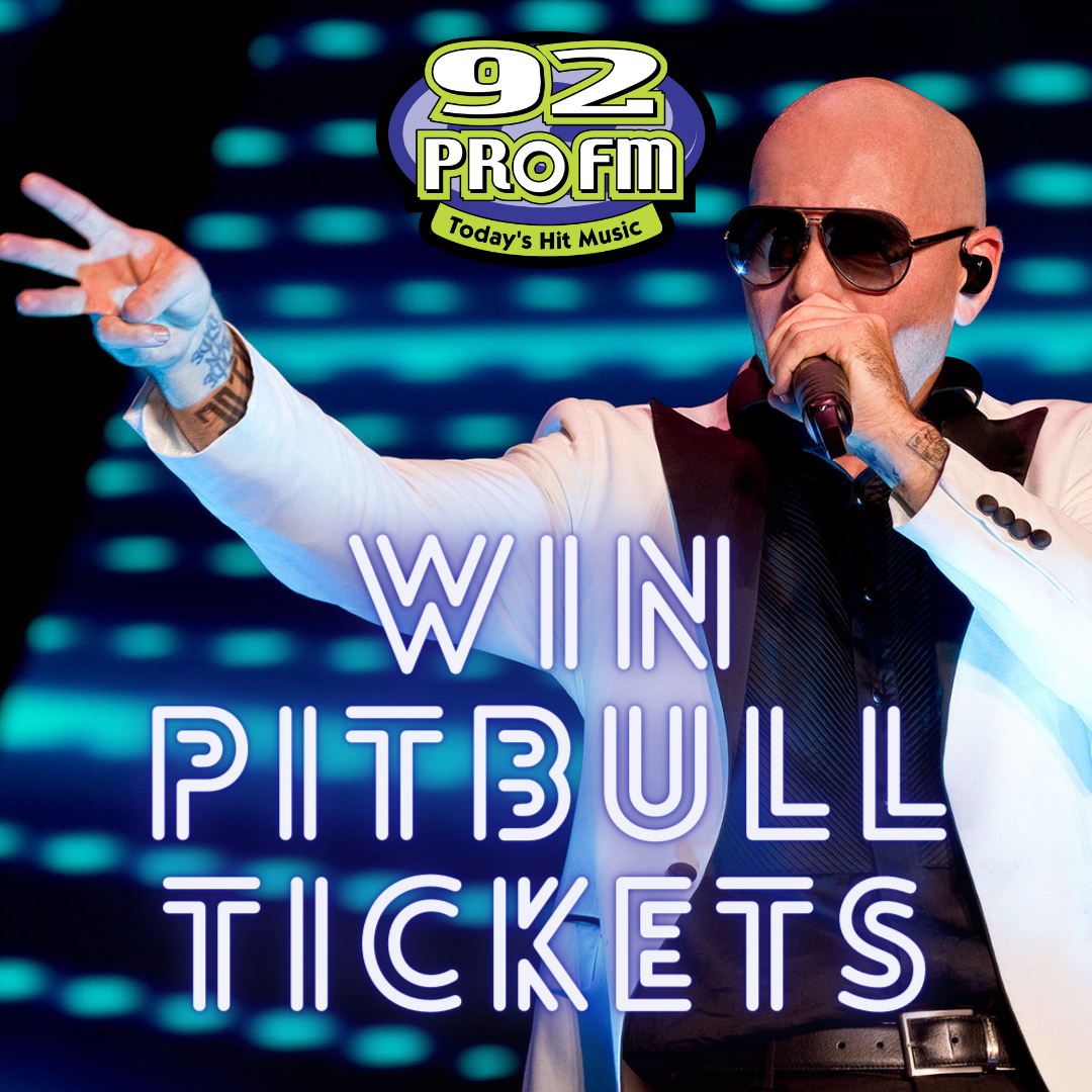 92 PRO-FM has your Pitbull tickets!