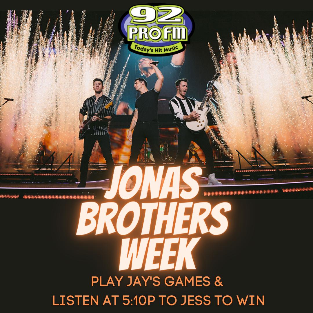 Jonas Brothers Week on 92 PRO-FM
