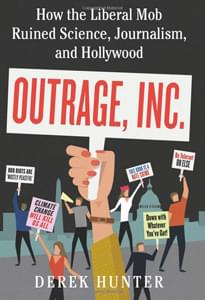 Outrage Inc by Derek Hunter