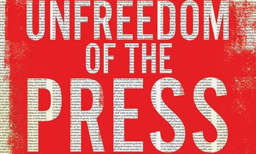 Unfreedom of the Press – Book Revue – 5/26/19