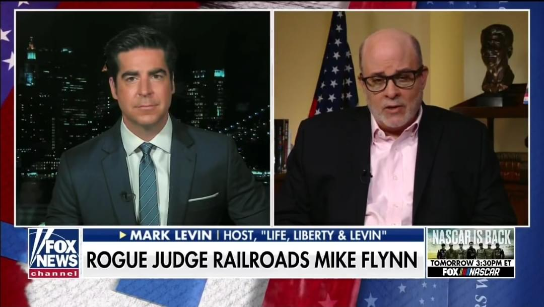 Mark Levin Calls On Justice Dept. To Demand New Judge For Flynn Case: 'End This Travesty'