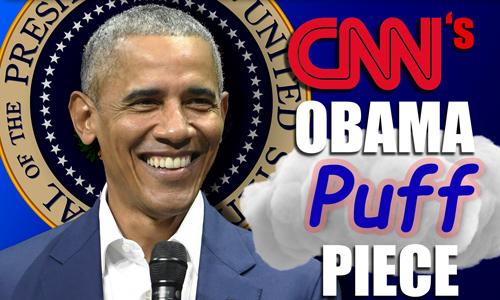 CNN's Obama Puff Piece