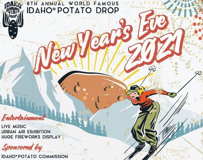 Idaho Potato Drop 2021
