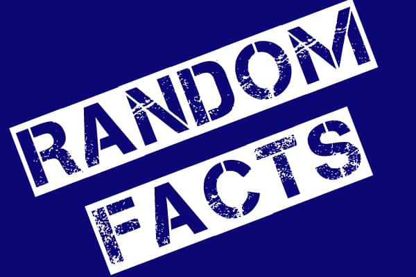 Five Random Facts for Monday