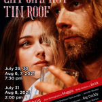 Opening Night!!  Cat on a Hot Tin Roof at Shreveport Little Theatre