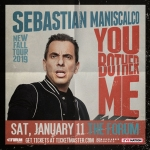 Sebastian Maniscalco @ Forum – January 11, 2020