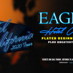 Eagles Hotel California: October 19th