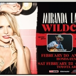 Miranda Lambert in Concert – February 20th & 22nd