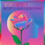Light Up the Blues – Benefiting Autism Speaks – MAY 30TH