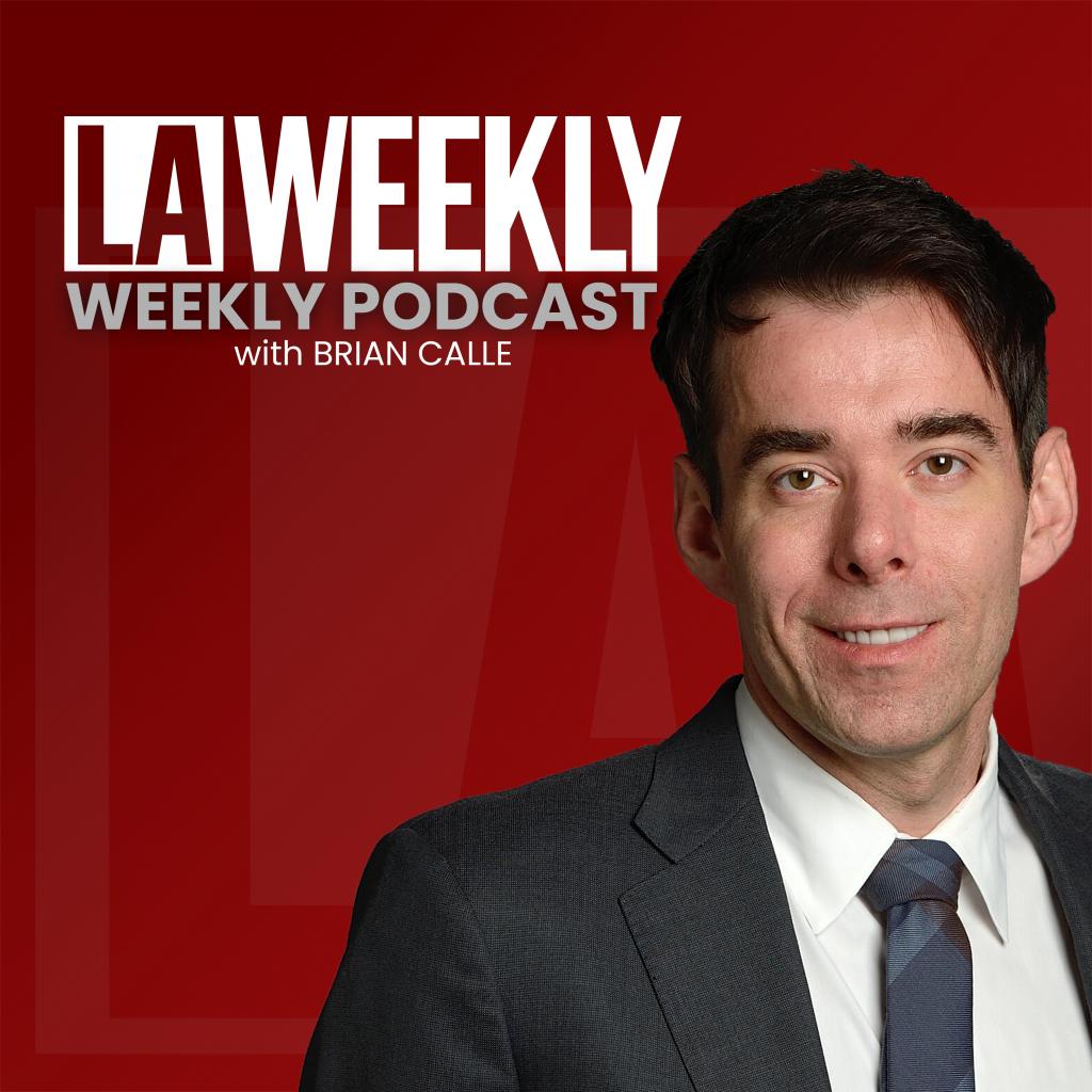 LA Weekly Weekly Podcast
