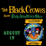 The Black Crowes with Dirty Honey – August 19, 2021