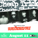 Cheap Trick with Blue Oyster Cult – August 11th, 2021