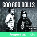 Goo Goo Dolls with Sister Hazel – August 25th, 2021
