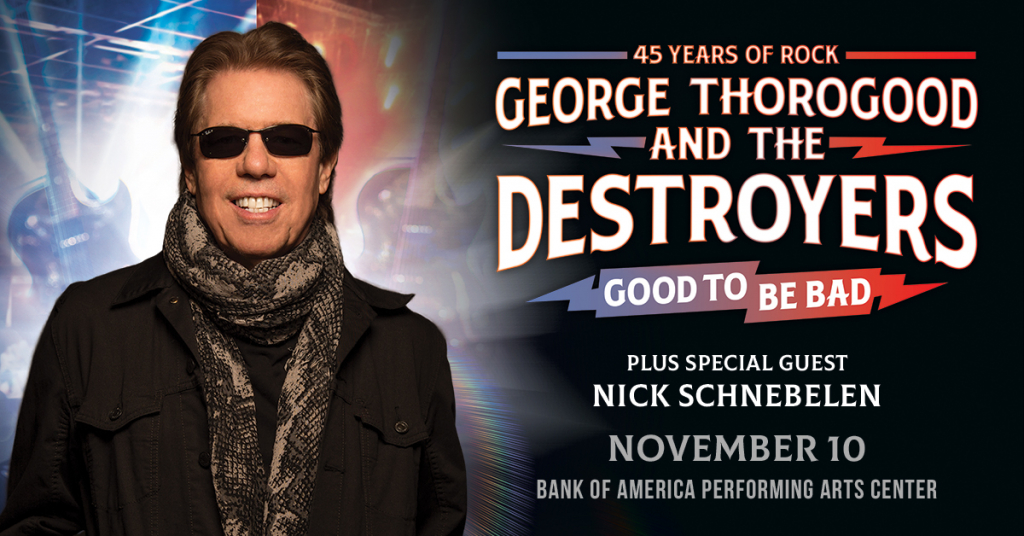 George Thorogood & The Destroyers – November 10th, 2021