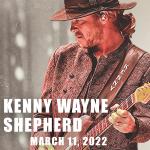 Kenny Wayne Shepherd – March 11, 2022
