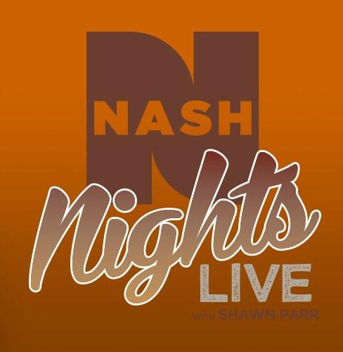 NASH Nights Live with Shawn and Elaina