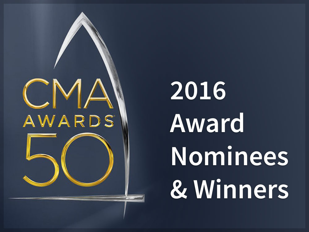 2016 CMA Awards Nominees & Winners