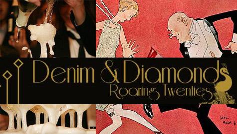 Denim & Diamonds: Roaring Twenties!