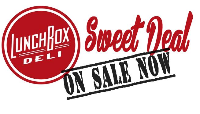 Sweet Deal: LunchBox Deli