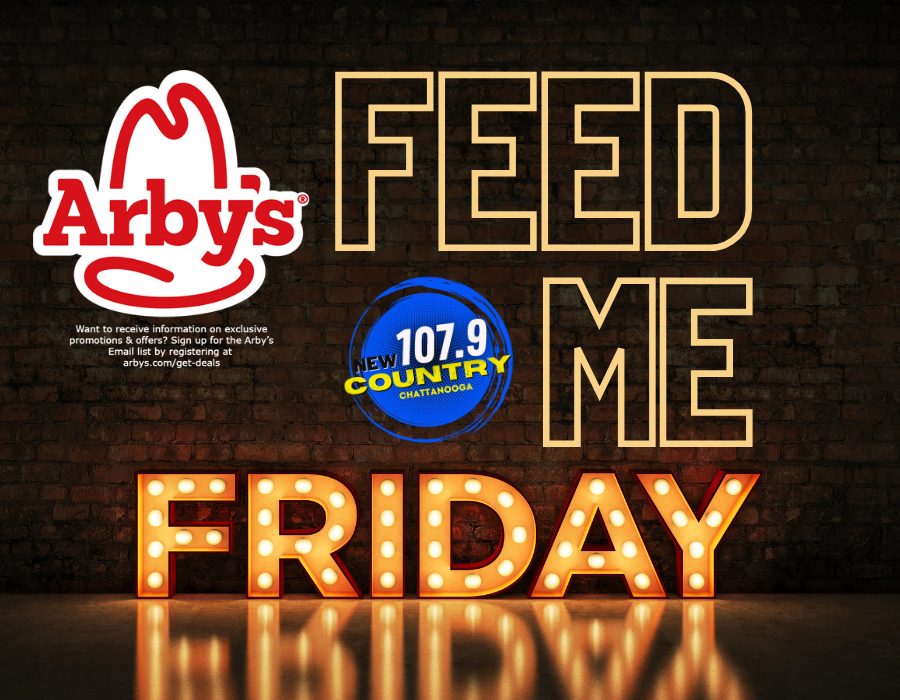 New Country 107.9 & Arby's Feed Me Fridays