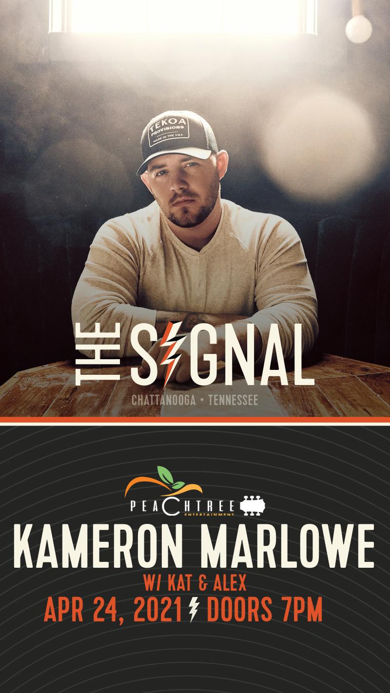 April 24th, Kameron Marlowe @ The Signal